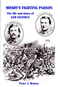 Mosby's Fighting Parson: The Life and Times of Sam Chapman