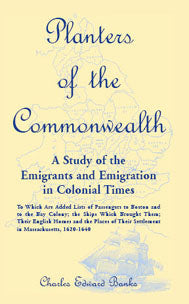 Planters of the Commonwealth: A Study of the Emigrants and Emigration in Colonial Times