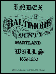 Index of Baltimore County Wills, 1659-1850