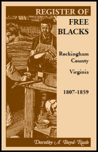 Register of Free Blacks, Rockingham County, Virginia, 1807-1859