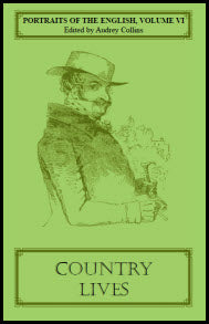 Portraits of the English, Volume VI: Country Lives