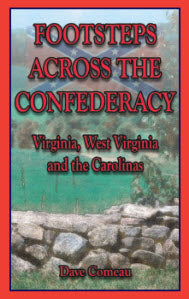 Footsteps Across the Confederacy: Virginia, West Virginia and the Carolinas