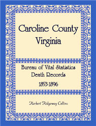 Caroline County, Virginia Bureau of Vital Statistics Death Records, 1853-1896