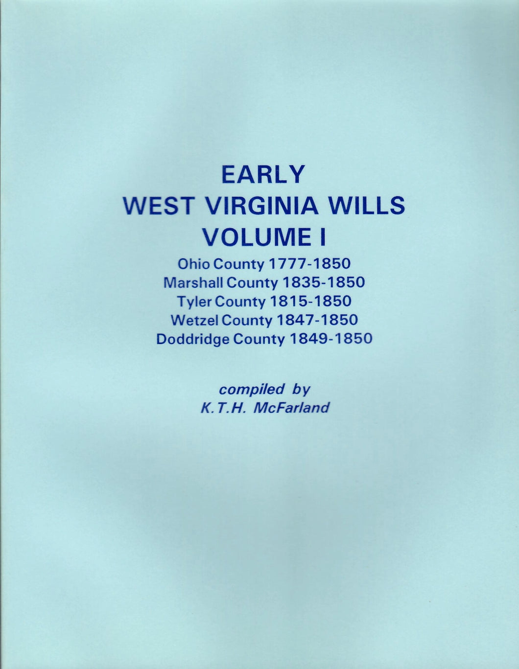 Early West Virginia Wills, Volume I