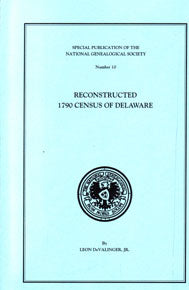 Reconstructed 1790 Census of Delaware