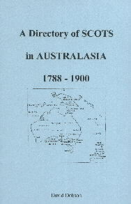 A Directory of Scots in Australasia 1788-1900