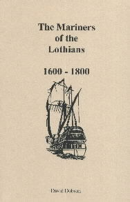 The Mariners of the Lothians, 1600-1800