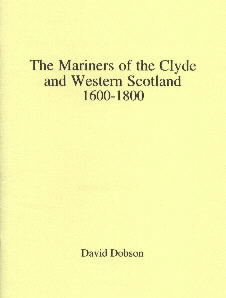 The Mariners of the Clyde and Western Scotland 1600-1800