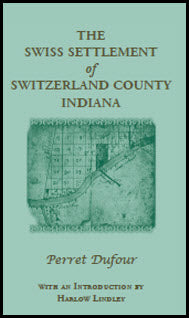 The Swiss Settlement of Switzerland County, Indiana