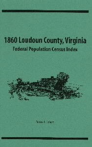1860 Loudoun County, Virginia Federal Population Census Index