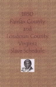 1850 Fairfax County and Loudoun County, Virginia, Slave Schedule