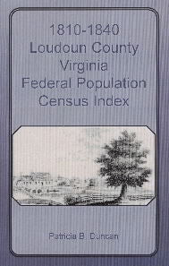 1810-1840 Loudoun County, Virginia, Federal Population Census Index