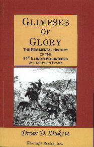 Glimpses of Glory: The Regimental History of the 61st Illinois Volunteers with Regimental Roster