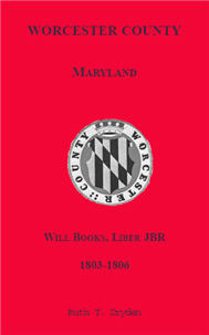 Worcester Will Books, Liber JBR. 1803-1806