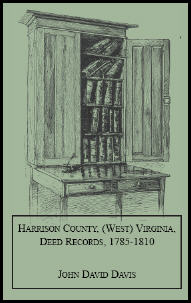 Harrison County, West Virginia, Deed Records, 1785-1810