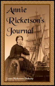 Annie Ricketson's Journal: The Remarkable Voyage of the Only Woman Aboard a Whaling Ship with Her Sea Captain Husband and Crew, 1871-1874