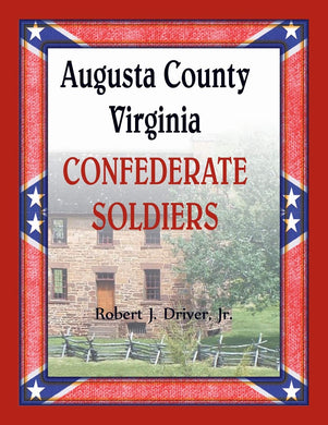 Augusta County, Virginia Confederate Soldiers