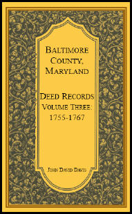 Baltimore County, Maryland, Deed Records, Volume 3: 1755-1767