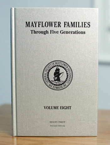 Mayflower Families Through Five Generations: Volume 8, Degory Priest