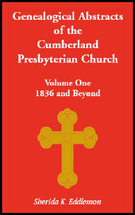 Cumberland Presbyterian Church, Volume One: 1836 and Beyond