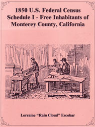 1850 Federal Census: Schedule I - Free Inhabitants of Monterey County, California