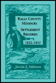 Ralls County, Missouri, Settlement Records, 1832-1853