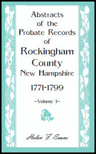 Abstracts of the Probate Records of Rockingham County [New Hampshire]