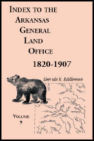 Index to the Arkansas General Land Office 1820-1907, Volume 9