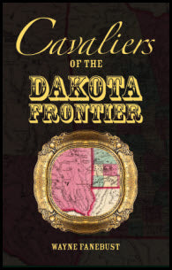Cavaliers of the Dakota Frontier