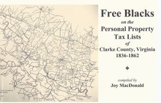 Free Blacks on the Clarke County, Virginia Personal Property Tax Lists, 1836 -1862