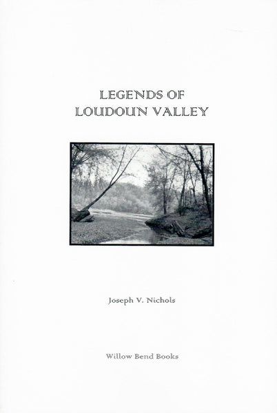 Legends of Loudoun Valley [Virginia]