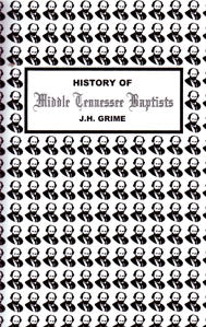 History of Middle Tennessee Baptists: With References to Salem, New Salem, Enon and Wiseman Associations