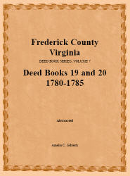 Frederick County, Virginia, Deed Book Series, Volume 7, Deed Books 19 and 20  1780-1785