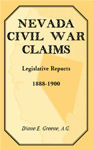 Nevada Civil War Claims: Legislative Reports, 1888-1900