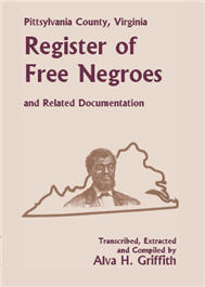 Pittsylvania County, Virginia Register of Free Negroes and Related Documentation