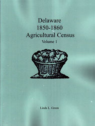 Delaware 1850-1860 Agricultural Census, Volume 1