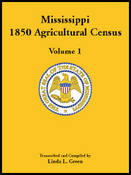 Mississippi 1850 Agricultural Census, Volume 1