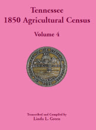 Tennessee 1850 Agricultural Census, Volume 4