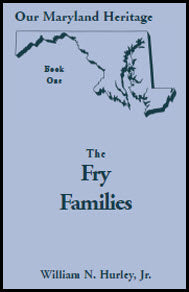 Our Maryland Heritage, Book 1: The Fry Families