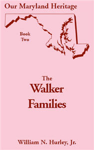Our Maryland Heritage, Book 2: The Walker Families