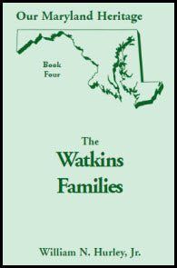 Our Maryland Heritage, Book 4: The Watkins Families