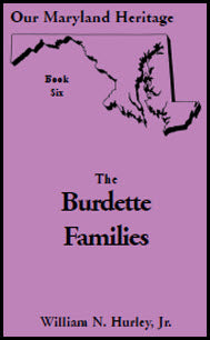 Our Maryland Heritage, Book 6: The Burdette Families