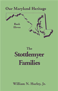 Our Maryland Heritage, Book 11: The Stottlemyer Families