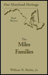 Our Maryland Heritage, Book 13: The Miles Family
