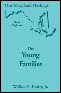 Our Maryland Heritage, Book 18: The Young Families