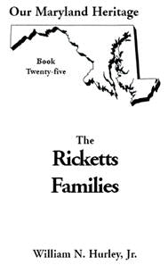 Our Maryland Heritage, Book 25: The Ricketts Families