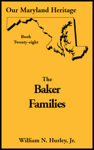 Our Maryland Heritage, Book 28: The Baker Families