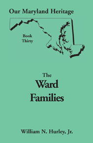 Our Maryland Heritage, Book 30: The Ward Families