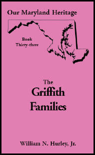 Our Maryland Heritage, Book 33: The Griffith Families