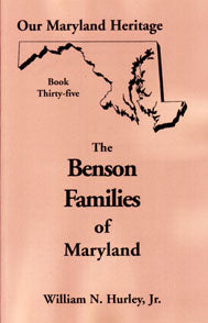 Our Maryland Heritage, Book 35: The Benson Families of Maryland